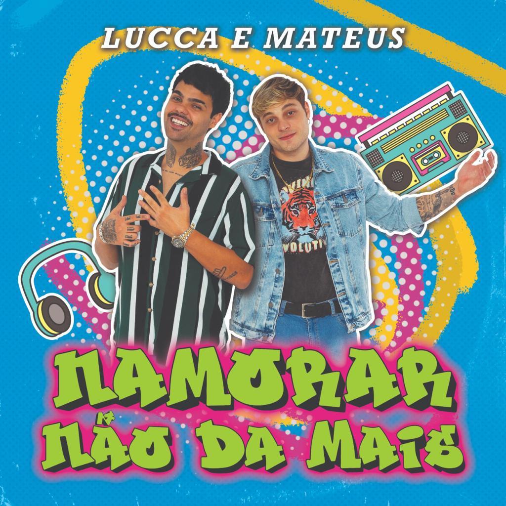 """Lucca e Mateus lançam clipe de """"Namorar Não Dá Mais"""" 42"""