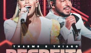 """""""Respeita"""" novo single de Thaeme e Thiago 13"""