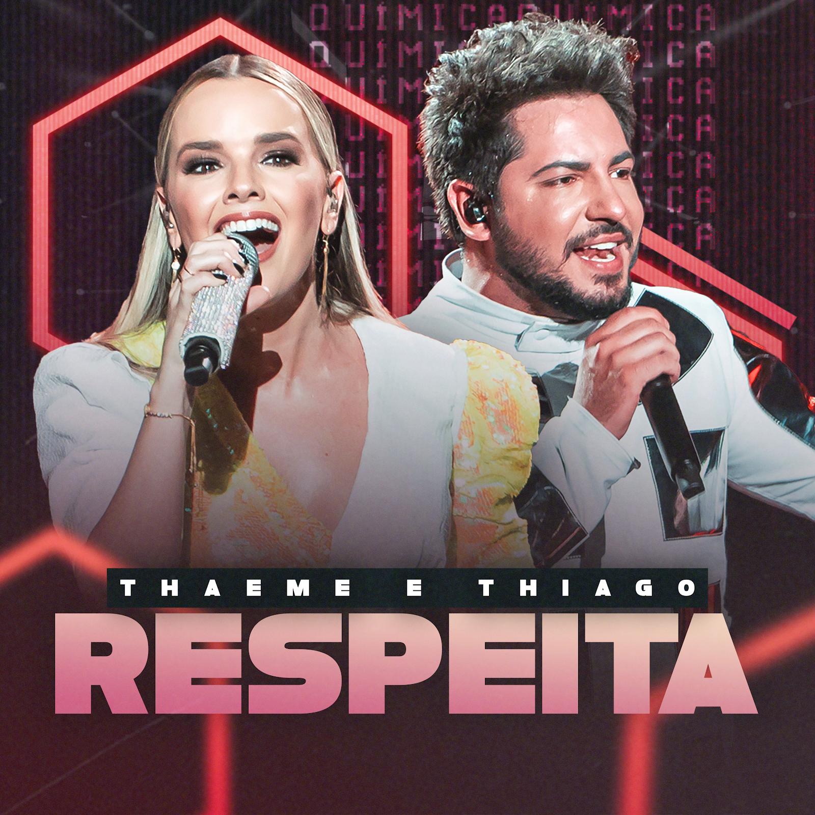 """""""Respeita"""" novo single de Thaeme e Thiago 41"""