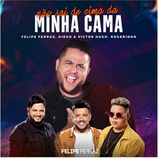 Felipe Ferraz lança single, em parceria com Rogerinho e a dupla Diego & Victor Hugo 41