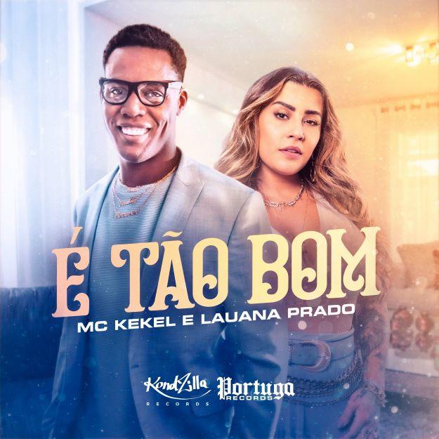 """Kekel faz feat. com Lauana Prado e lança funknejo """"É Tão Bom"""" nesta sexta (26) 42"""