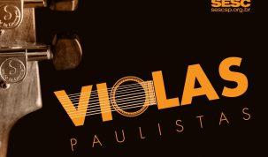 Selo Sesc lança o terceiro EP da coletânea Viola Paulista com tocadores da região sudeste do estado 8