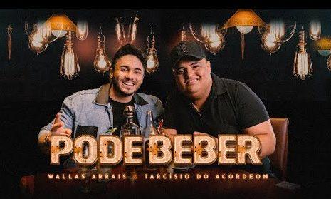 """Em parceria com Tarcísio do Acordeon, Wallas Arrais lança """"Pode Beber"""" 42"""