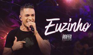 """Raffa Augusto comemora 2 milhões de plays no videoclipe de """"Euzinho"""" 10"""