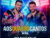 """BRUNO CÉSAR & RODRIGO REYS ESTREIAM """"AOS QUATRO CANTOS"""" 49"""