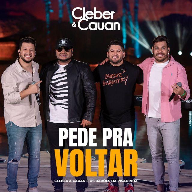 """Cleber & Cauan lançam clipe da faixa inédita """"Pede Pra Voltar"""" com Os Barões da Pisadinha nesta sexta (11) e anunciam novo trabalho 41"""