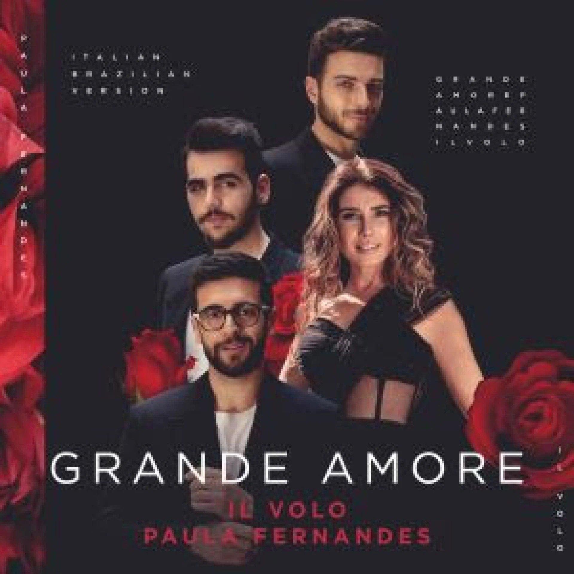 """Paula Fernandes se junta a IL VOLO para celebrar o amor com uma versão única e inédita do hit """"Grande amore"""", do trio italiano 42"""