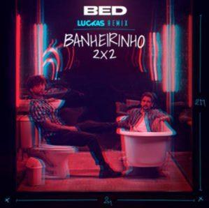 """BRUNINHO & DAVI CONTAM COM A ASSINATURA DE DJ LUCKAS NA VERSÃO REMIX DO HIT """"BANHEIRINHO 2X2"""" 42"""