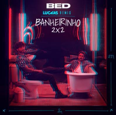 """BRUNINHO & DAVI CONTAM COM A ASSINATURA DE DJ LUCKAS NA VERSÃO REMIX DO HIT """"BANHEIRINHO 2X2"""" 41"""