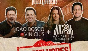 João Bosco & Vinícius e Maria Cecília e Rodolfo juntos em show histórico no Villa Country 3