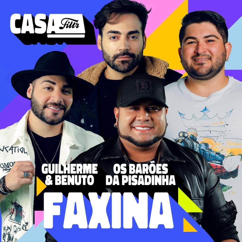 """Tem """"Faxina"""" com Guilherme & Benuto e Barões da Pisadinha 41"""
