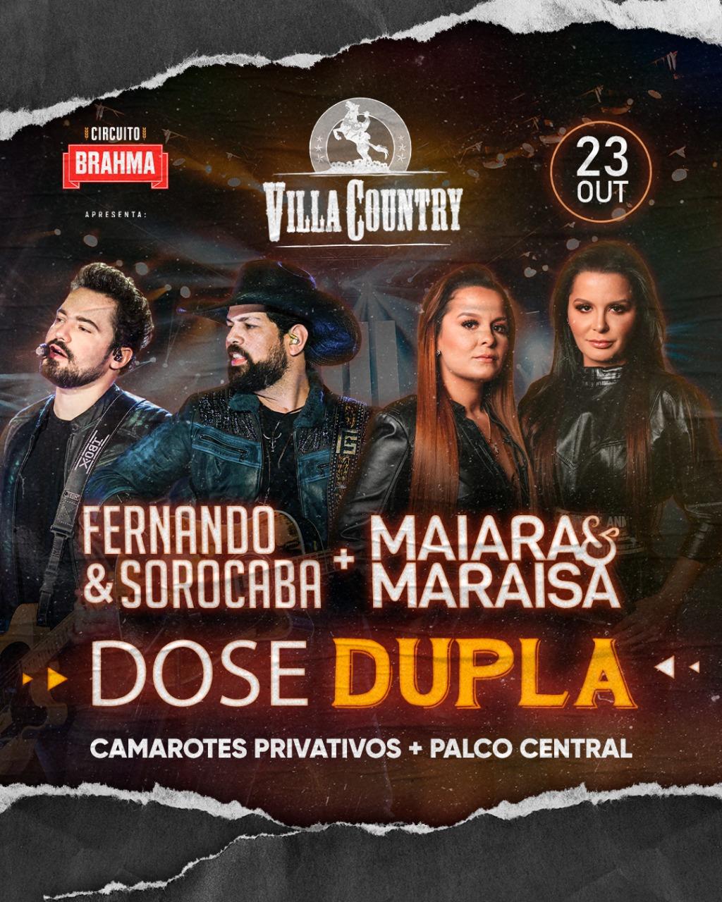 "Fernando e Sorocaba e Maiara e Maraísa em ""Dose Dupla"" no Villa Country 41"