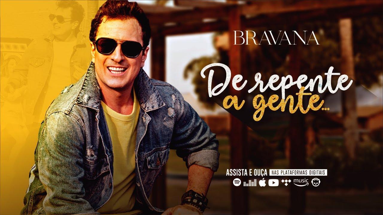 """Bravana lança o single """"De Repente a Gente"""" 41"""