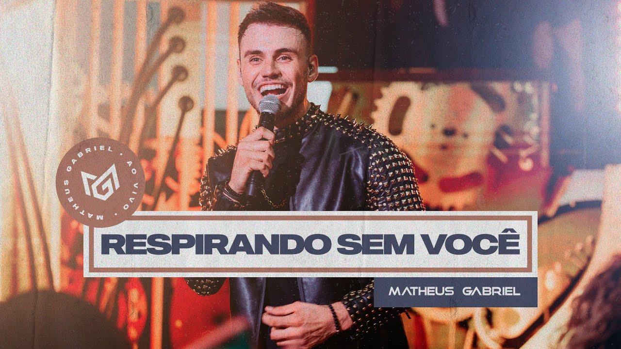"""Matheus Gabriel alcança 1 milhão de visualizações na música """"Respirando Sem Você"""" 41"""