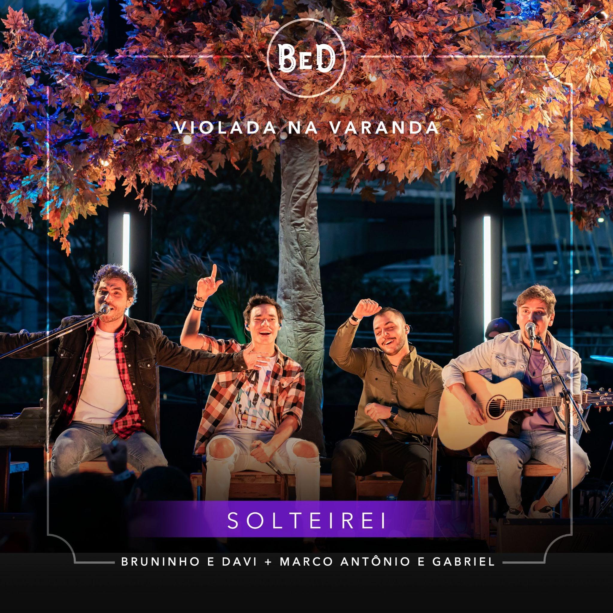 """Bruninho e Davi encerram com chave de ouro projeto com """"Solteirei"""", parceria com Marco Antônio e Gabriel 42"""