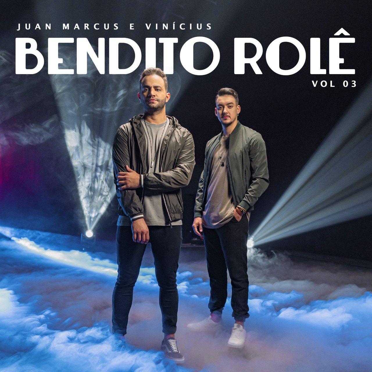 """Do romance a balada, Juan Marcus & Vinícius para todos os gostos em novo EP """"Bendito Rolê Vol.3"""" 42"""