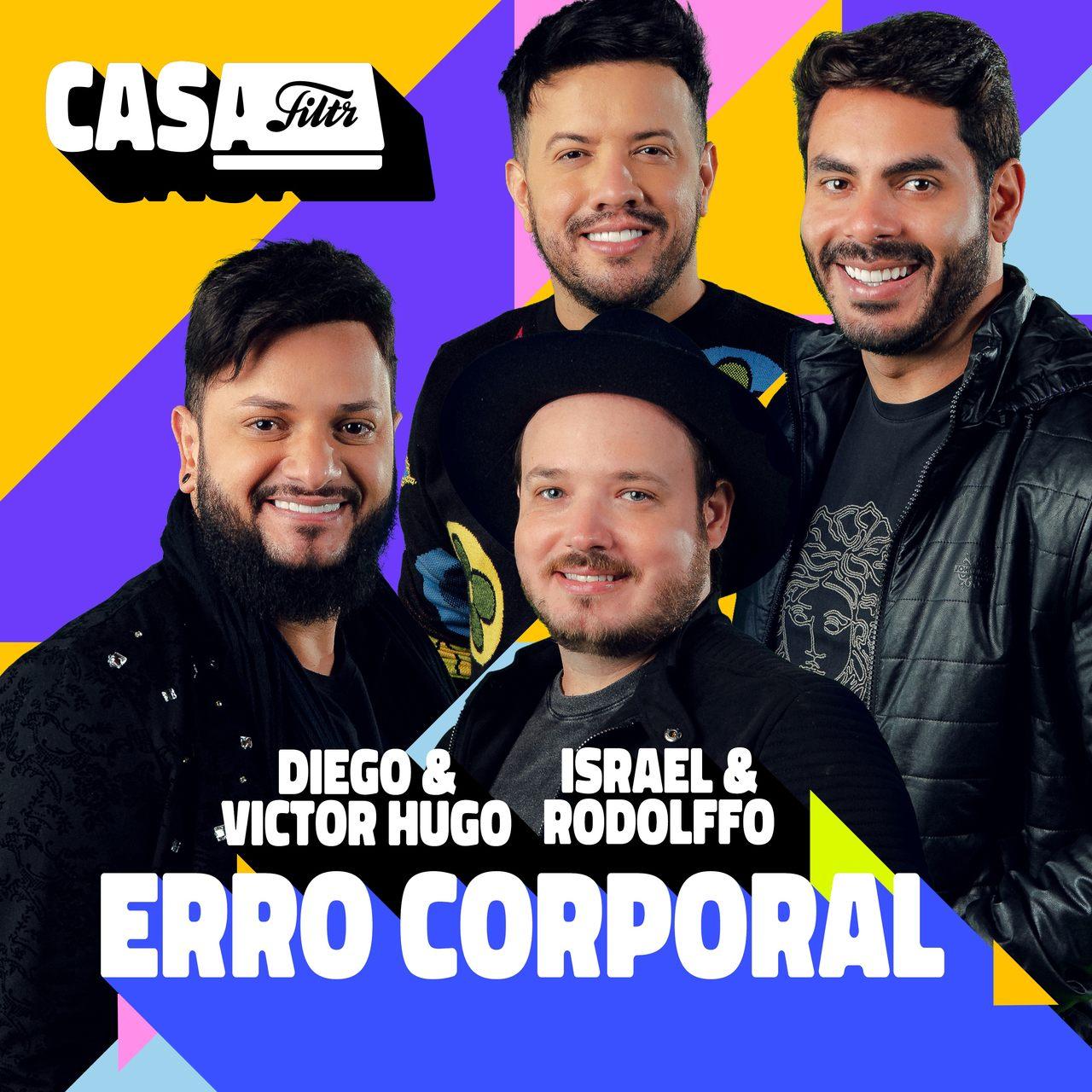 """Diego & Victor Hugo e Israel & Rodolffo se unem pela primeira vez na música inédita """"Erro Corporal"""" 42"""